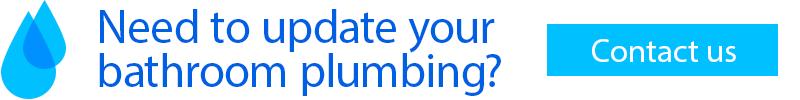 Need to update your bathroom plumbing? Contact us