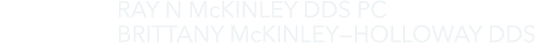 Ray McKinley DDS & Brittany McKinley-Holloway DDS Logo