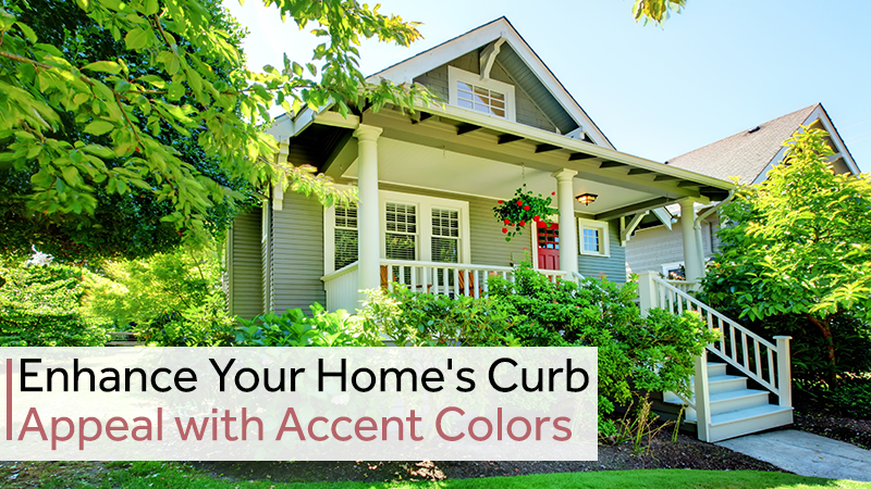 Enhance Your Home's Curb Appeal with Accent Colors