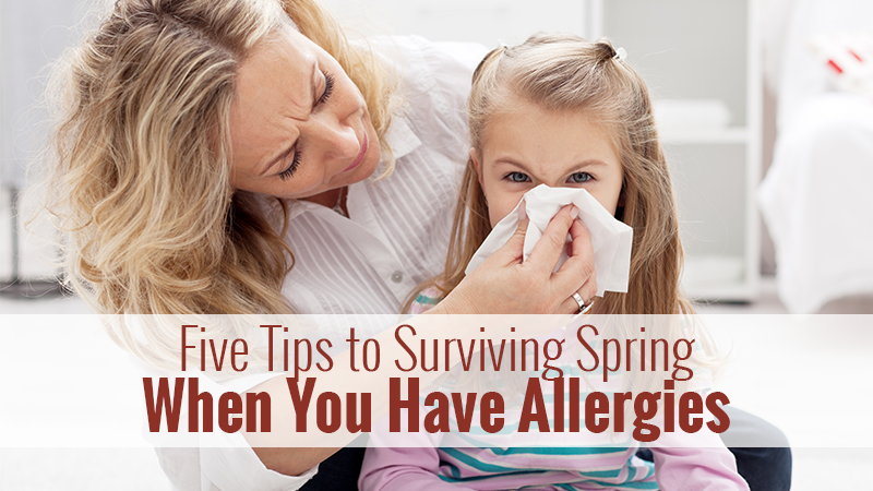 Five Tips to Surviving Spring When You Have Allergies