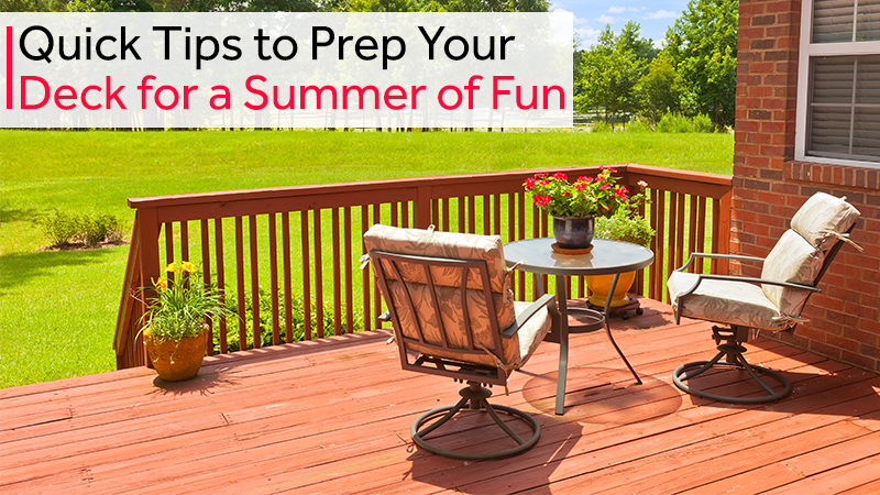 Quick Tips to Prep Your Deck for a Summer of Fun