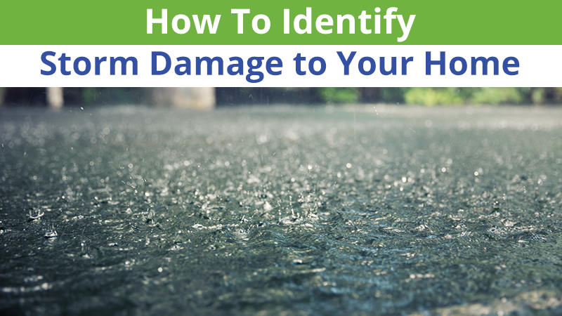 How To Identify Storm Damage to Your Home