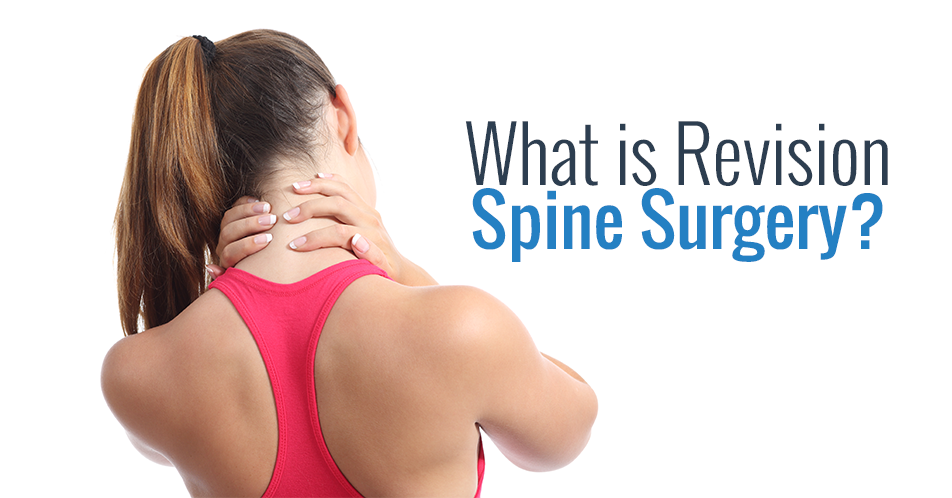 What is Revision Spine Surgery?