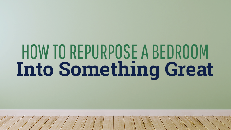 How to Repurpose a Bedroom Into Something Great
