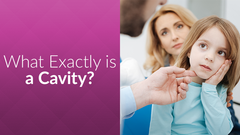 What Exactly is a Cavity?