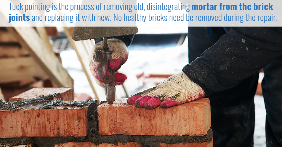 Tuck pointing is the process of removing old, disintegrating mortar from the brick joints and replacing it with new. No healthy bricks need be removed during the repair.