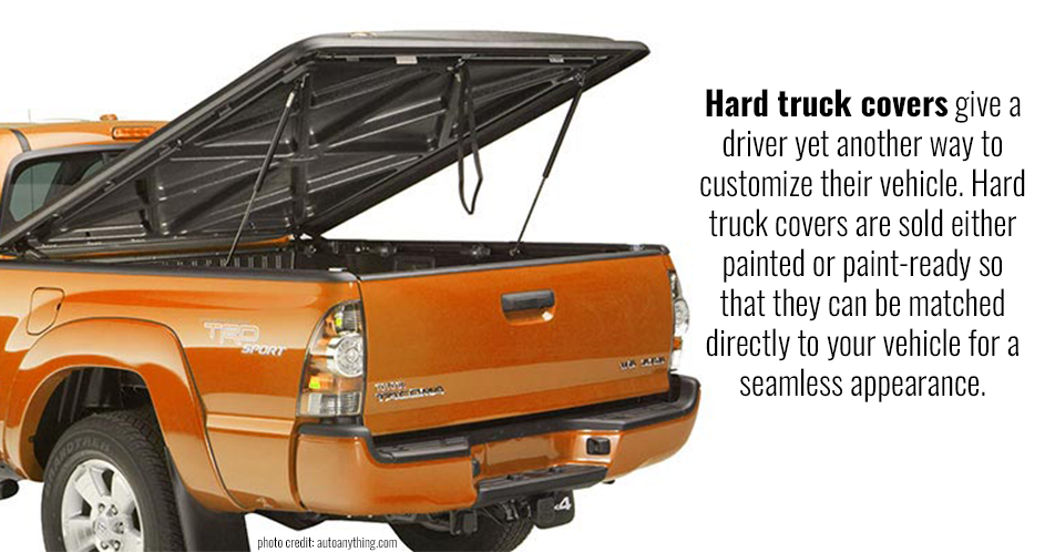 Hard truck covers give a driver yet another way to customize their vehicle. Hard truck covers are sold either painted or paint-ready so that they can be matched directly to your vehicle for a seamless appearance.