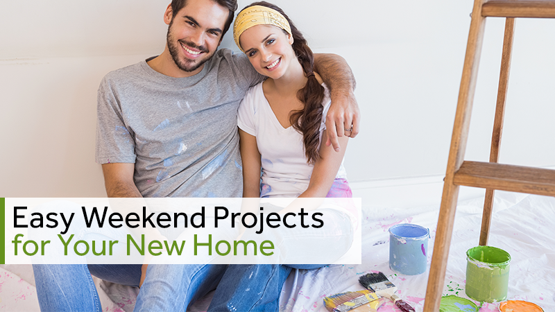 Easy Weekend Projects for Your New Home