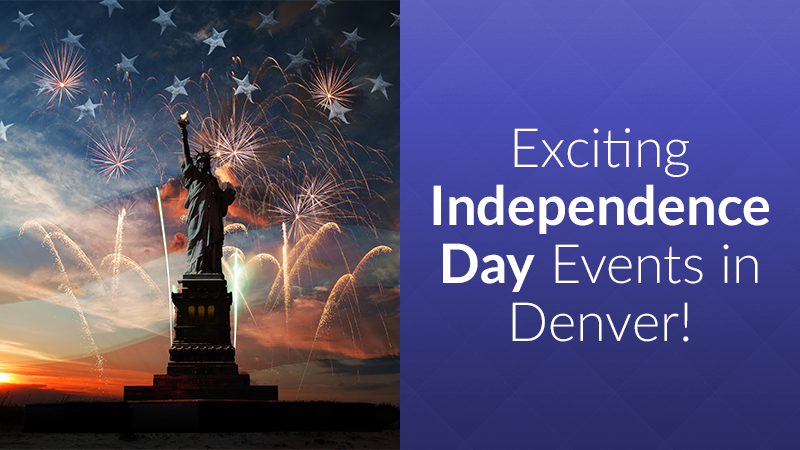 Exciting Independence Day Events in Denver!