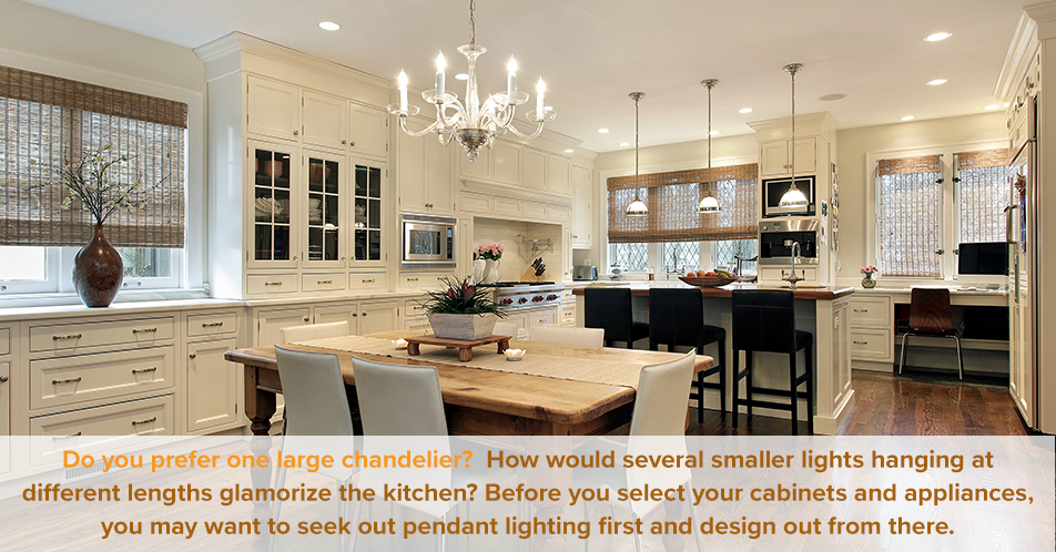 Do you prefer one large chandelier? How would several smaller lights hanging at different lengths glamorize the kitchen? Before you select your cabinets and appliances, you may want to seek out pendant lighting first and design out from there.