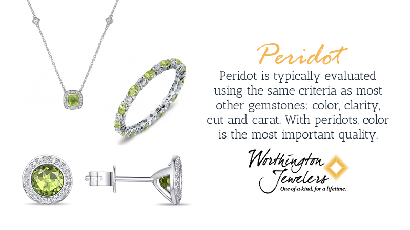 Peridot is typically evaluated using the same criteria as most other gemstones: color, clarity, cut and carat. With peridots, color is the most important quality.