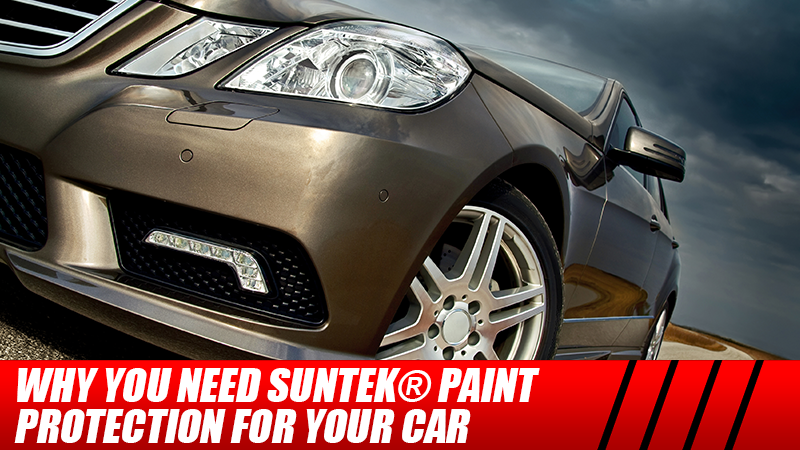 Why You Need SunTek® Paint Protection for Your Car
