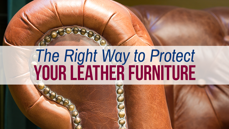 The Right Way to Protect Your Leather Furniture