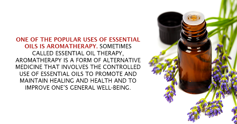 One of the popular uses of essential oils is aromatherapy. Sometimes called essential oil therapy, aromatherapy is a form of alternative medicine that involves the controlled use of essential oils to promote and maintain healing and health and to improve one's general well-being.