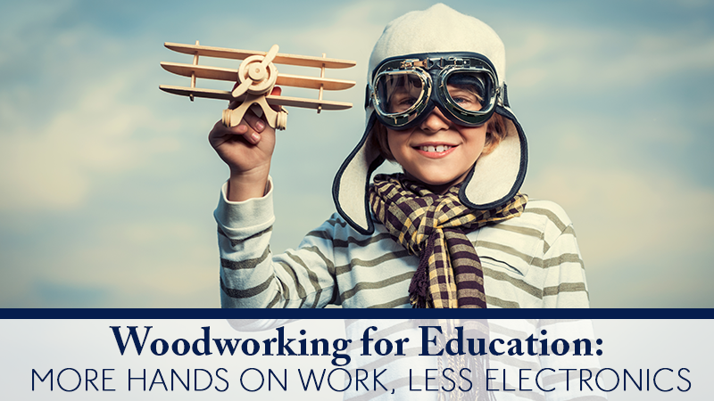 Woodworking for Education: How to Teach Your Children