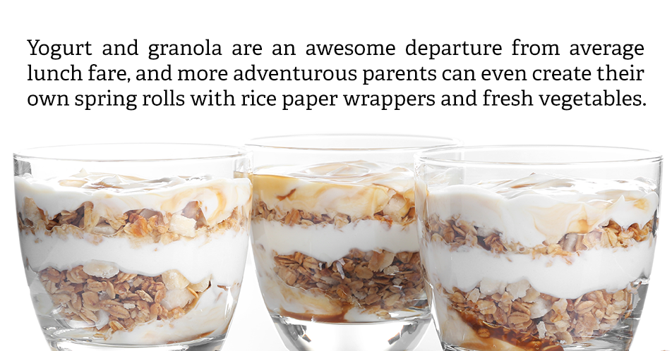 Yogurt and granola are an awesome departure from average lunch fare, and more adventurous parents can even create their own spring rolls with rice paper wrappers and fresh vegetables.