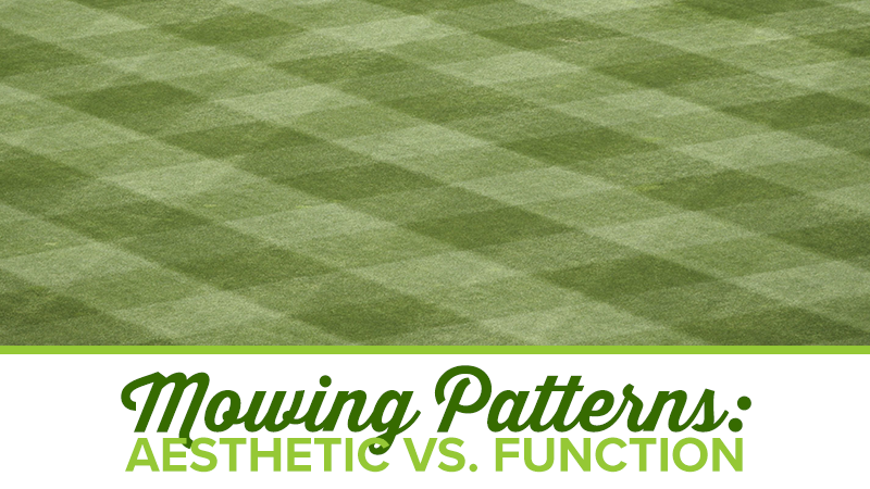 Mowing Patterns: Aesthetic vs. Function