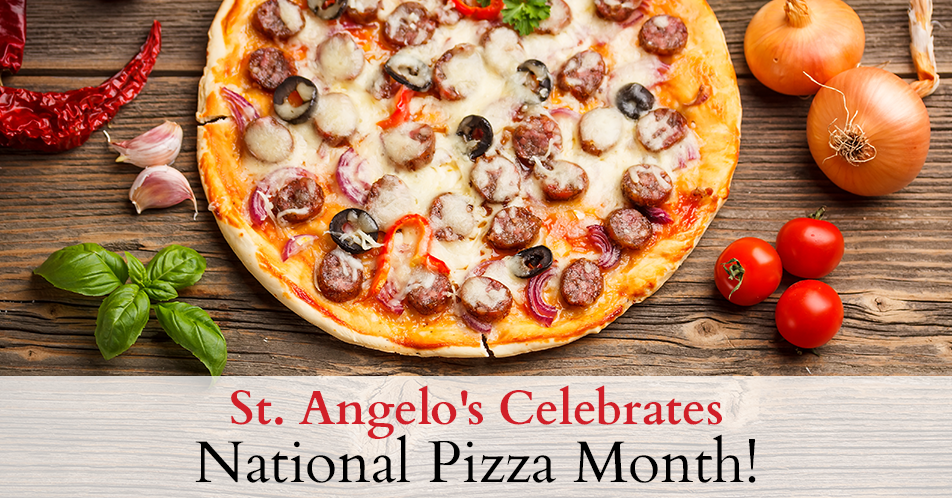 St. Angelo's Celebrates National Pizza Month!