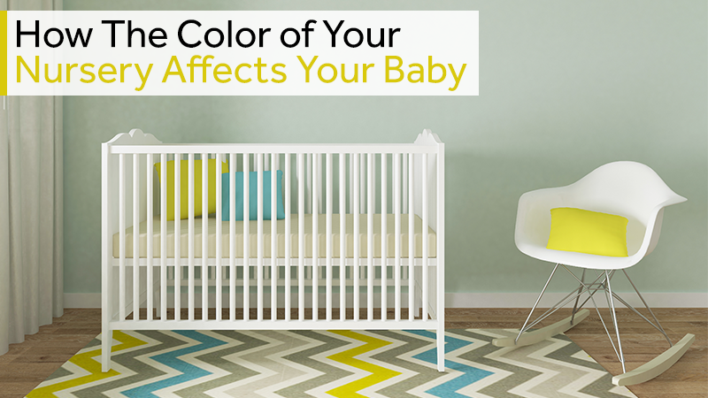 How The Color of Your Nursery Affects Your Baby