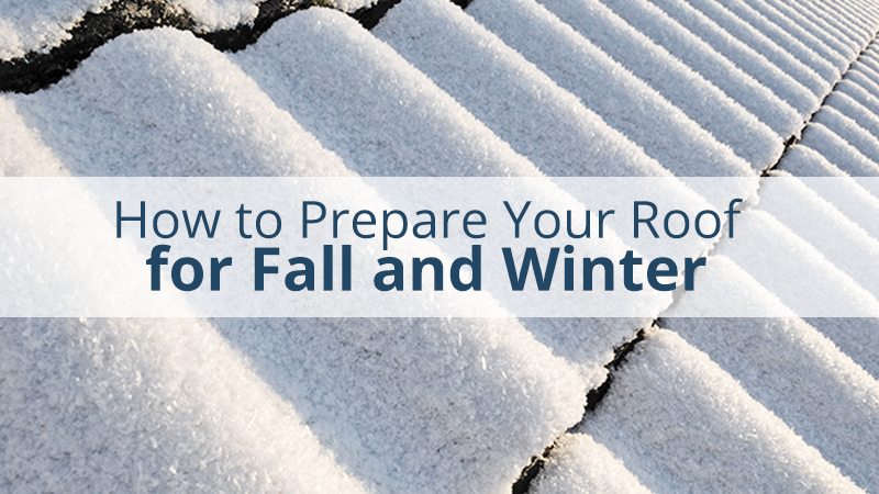 How to Prepare Your Roof for Fall and Winter