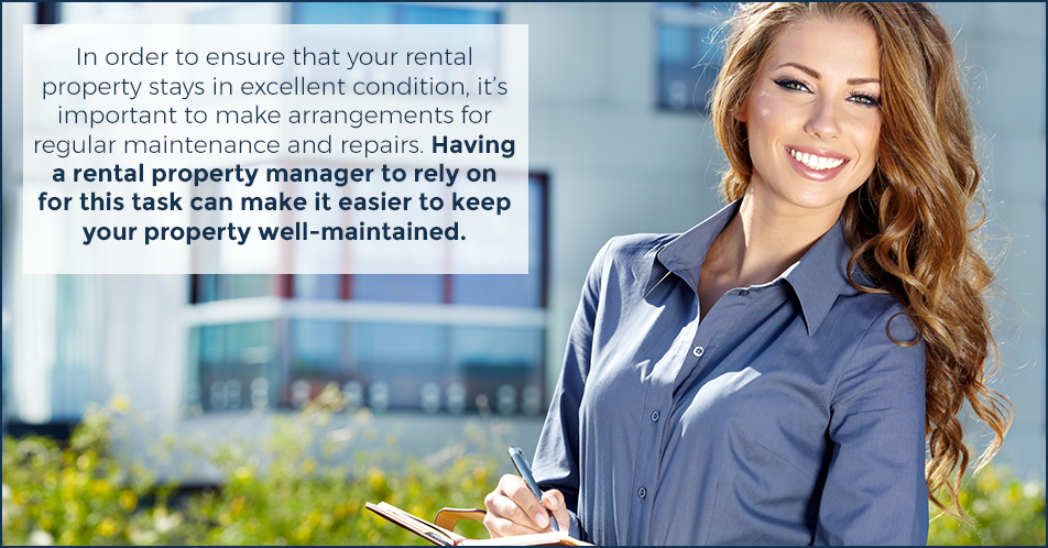In order to ensure that your rental property stays in excellent condition, it's important to make arrangements for regular maintenance and repairs. Having a rental property manager to rely on for this task can make it easier to keep your property well-maintained.