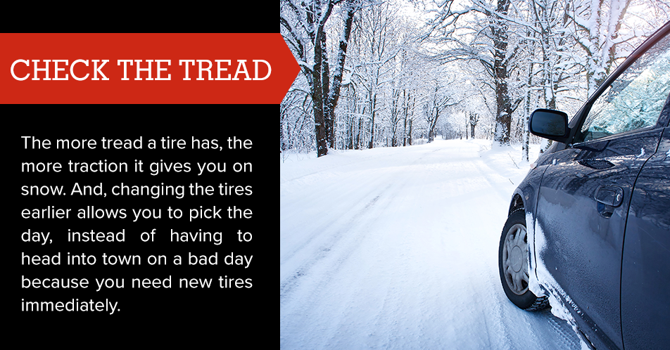 The more tread a tire has, the more traction it gives you on snow. And, changing the tires earlier allows you to pick the day, instead of having to head into town on a bad day because you need new tires immediately.