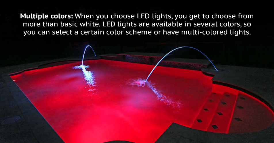 Multiple colors: When you choose LED lights, you get to choose from more than basic white. LED lights are available in several colors, so you can select a certain color scheme or have multi-colored lights.