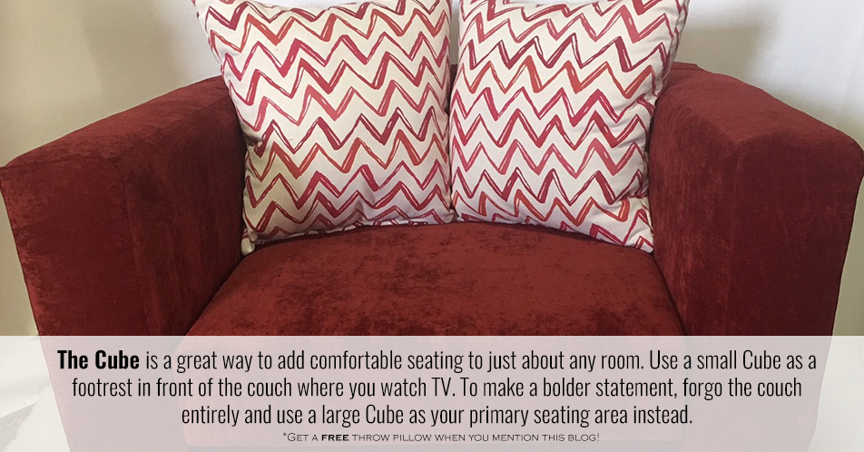 The Cube is a great way to add comfortable seating to just about any room. Use a small Cube as a footrest in front of the couch where you watch TV. To make a bolder statement, forgo the couch entirely and use a large Cube as your primary seating area instead.