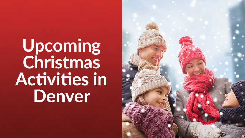 Upcoming Christmas Activities in Denver