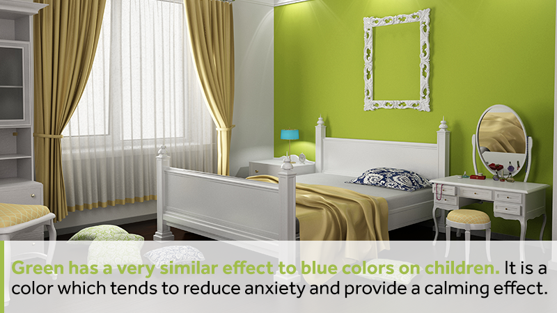 Green has a very similar effect to blue colors on children. It is a color which tends to reduce anxiety and provide a calming effect.