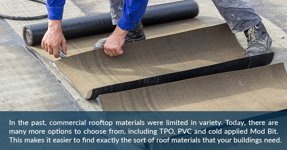 In the past, commercial rooftop materials were limited in variety: Today, there are many more options to choose from, including metal rooftops and even historic restoration for older buildings. This makes it easier to find exactly the sort of roof materials that your buildings need.