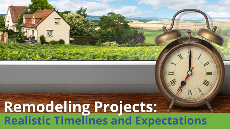 Remodeling Projects: Realistic Timelines and Expectations