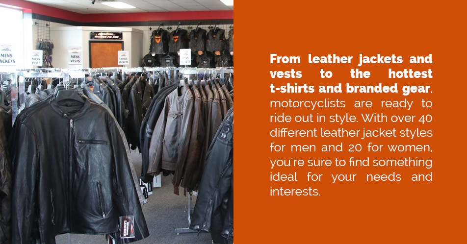 From leather jackets and vests to the hottest t-shirts and branded gear, motorcyclists are ready to ride out in style.