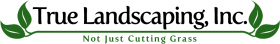 True Landscaping, Inc Logo