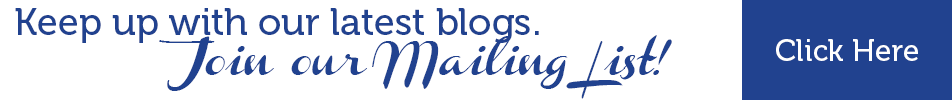 Keep up with our latest blogs. Join our Mailing List! Click Here