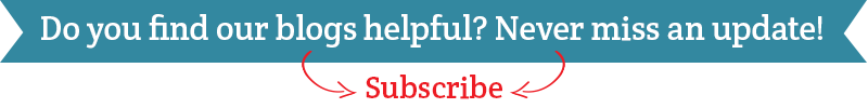 Do you find our blogs helpful? Never miss an update! Subscribe