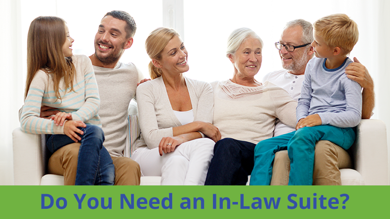 Do You Need an In-Law Suite?