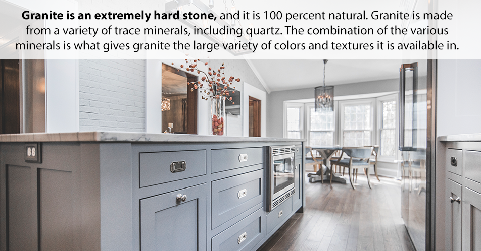 Granite is an extremely hard stone, and it is 100 percent natural. Granite is made from a variety of trace minerals, including quartz. The combination of the various minerals is what gives granite the large variety of colors and textures it is available in.