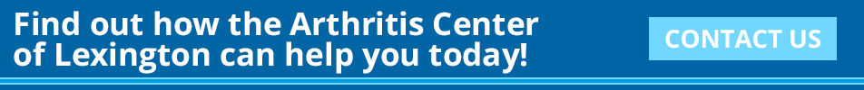 Find out how the Arthritis Center of Lexington can help you today! Contact us