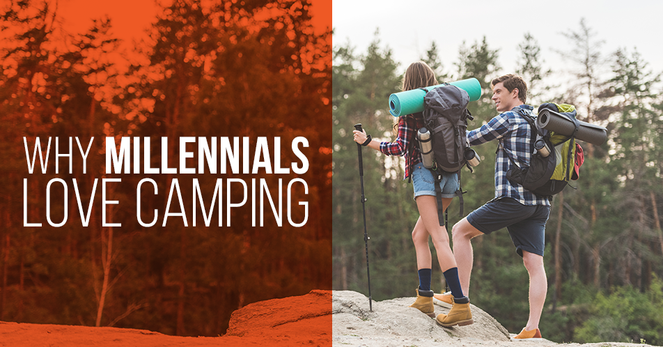 Why Millennials Love Camping