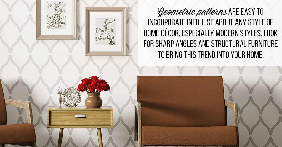 Geometric Patterns Are Easy To Incorporate Into Just About Any Style Of Home  Décor, Especially