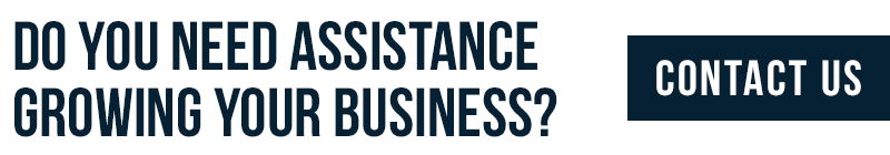 Do you need assistance growing your business? Contact us