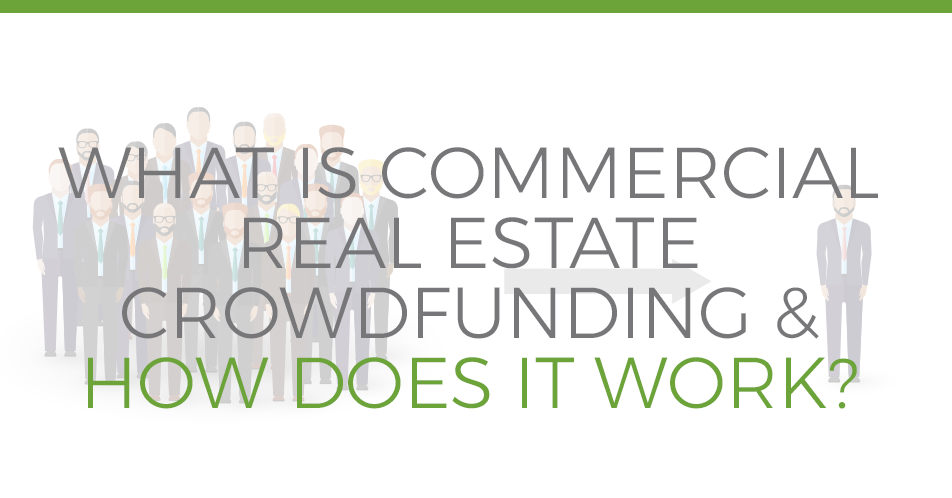 What is CRE Crowdfunding and How Does it Work?