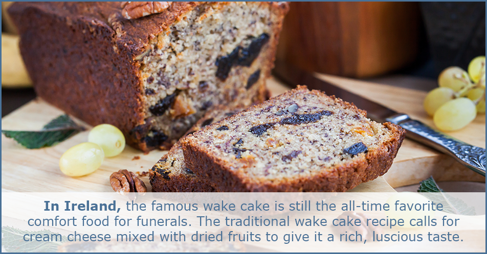 In Ireland, the famous wake cake is still the all-time favorite comfort food for funerals. The traditional wake cake recipe calls for cream cheese mixed with dried fruits to it a rich, luscious taste.
