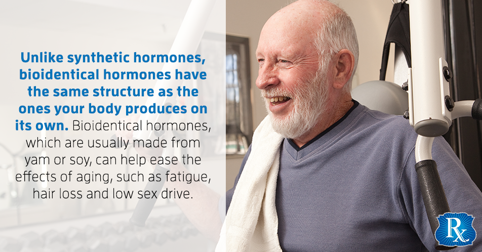 Unlike synthetic hormones, bioidentical hormones have the same structure as the ones your body produces on its own. Bioidentical hormones, which are usually made from yam or soy, can help ease the effects of aging, such as fatigue, hair loss and low sex drive.