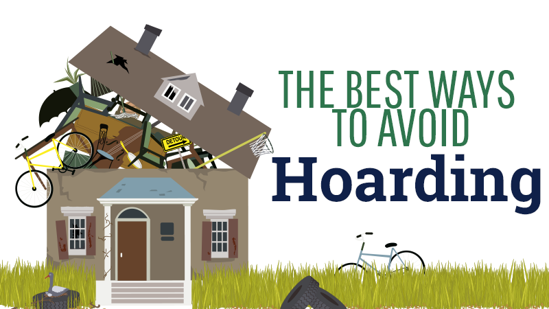 The Best Ways to Avoid Hoarding