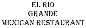El Rio Grande Mexican Restaurant Logo
