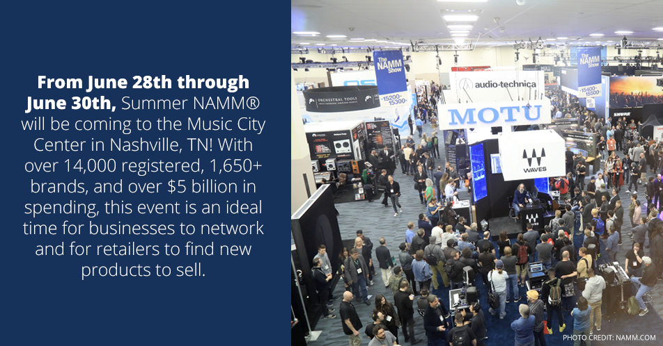 From June 28th through June 30th, Summer NAMM will be coming to the Music City Center in Nashville, TN! With over 14,000 registered, 1,650+ brands, and over $5 billion in spending, this event is an ideal time for businesses to network and for retailers to find new products to sell.