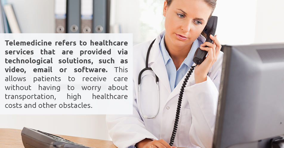 Telemedicine refers to healthcare services that are provided via technological solutions, such as video, email or software. This allows patients to receive care without having to worry about transportation, high healthcare costs and other obstacles.