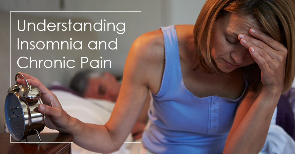 Understanding Insomnia and Chronic Pain